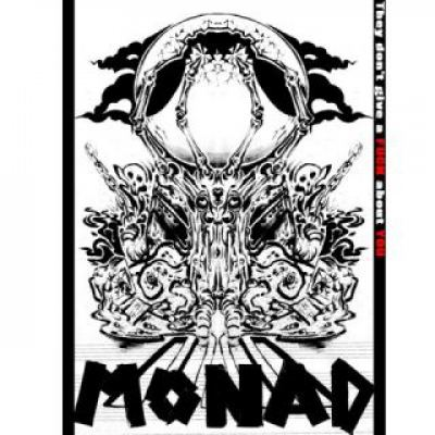 Monad - They Don't Give A Fuck About You (2010)