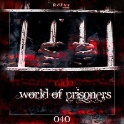 Rado - World Of Prisoners (2014)