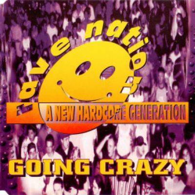 Rave Nation - Going Crazy (1995)