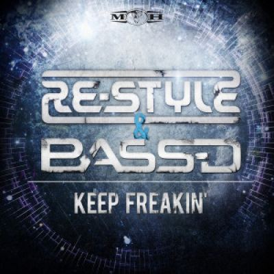 Re-Style and Bass-D - Keep Freakin (2015)