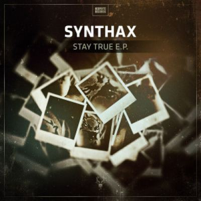 Synthax - Stay True EP (2016)