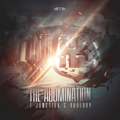 T-Junction and Rudeboy - The Abomination (2014)