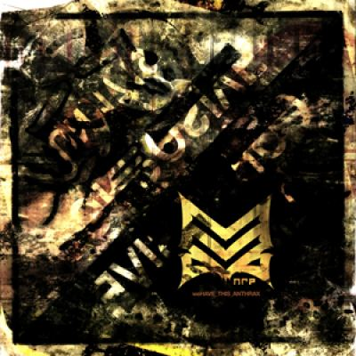 THE NARCOLEPTIC RIOT PROJECT - We Have This Anthrax (2012)