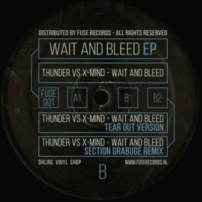Thunder vs. X-Mind - Wait And Bleed EP (2016)