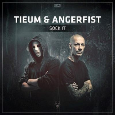 Tieum and Angerfist - Sock It (2015)