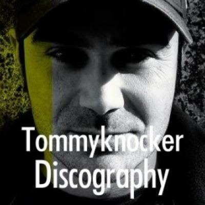 Tommyknocker Discography
