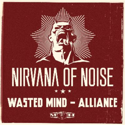 Wasted Mind - Alliance (Official Nirvana of Noise 2013 Anthem) (2013)