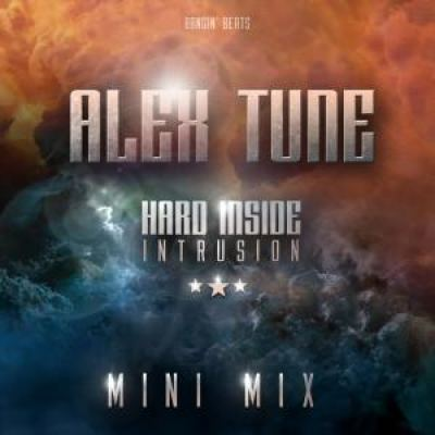 AleX Tune - Hard Inside: Intrusion (Mini Mix) (2012)