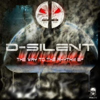 D-Silent - The Way To The Rhythm (2017)
