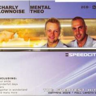 Charly Lownoise & Mental Theo - Speedcity (2003)