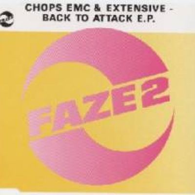 Chops EMC & Extensive - Back To Attack E.P. (1992)