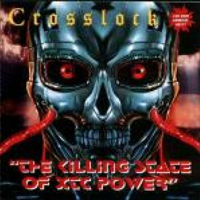 Crosslock - The Killing State Of XTC Power (1996)