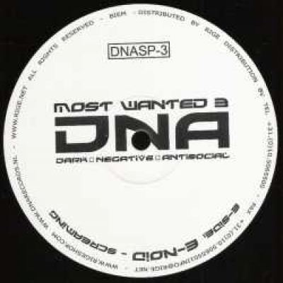 Negative A & E-Noid - DNA Most Wanted 3 (2007)