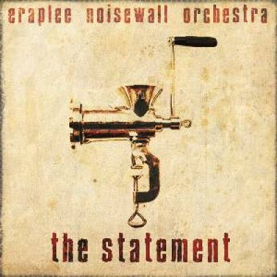 Eraplee Noisewall Orchestra - The Statement (2008)