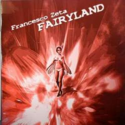 Francesco Zeta - Fairyland (2008)