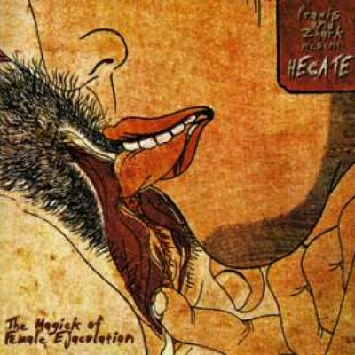 Hecate - The Magick Of Female Ejaculation (2003)