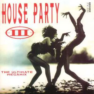 VA - House Party III - The Ultimate Megamix (1992)