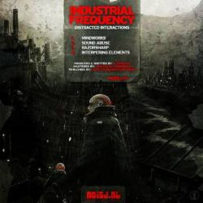 Industrial Frequency - Distracted Interactions (2011)