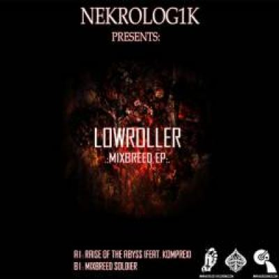 Lowroller - Mixbreed EP (2011)