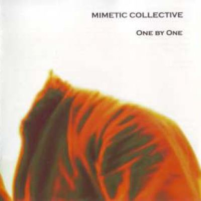 Mimetic Collective - One By One (2006)