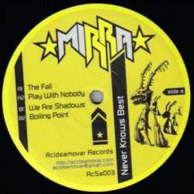 Mirra - Never Knows Best EP (2007)