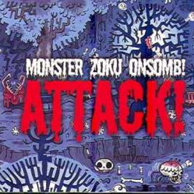 Monster Zoku Onsomb! - Attack! (2007)