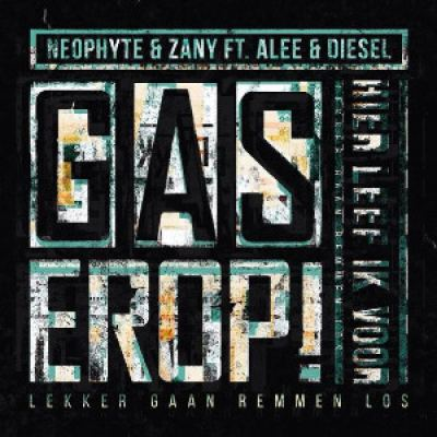 Neophyte and Zany Ft. Alee and Diesel - Gas Erop (2014)