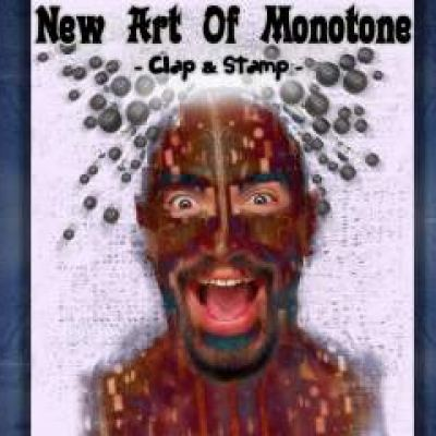 New Art of Monotone  Clap & Stamp (2009)