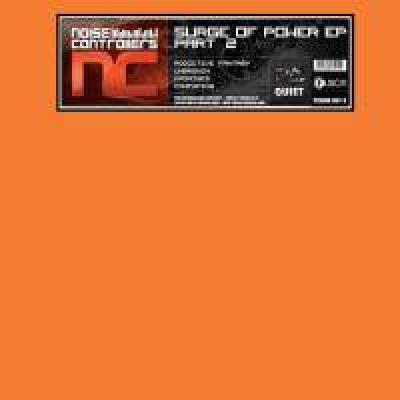 Noisecontrollers - Surge Of Power EP Part 2 (2009)