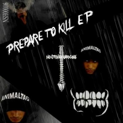 Animal Tag - Prepare To Kill EP