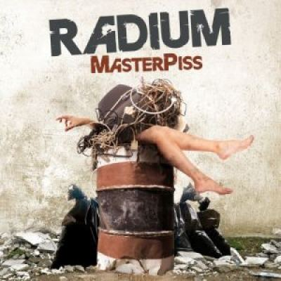 Radium - Masterpiss (2009)