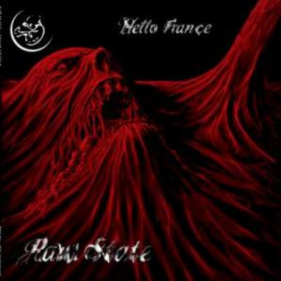 Raw State - Hello France (2008)