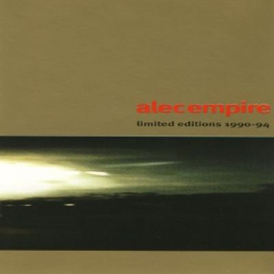 Alec Empire - Limited Editions 1990-94 (1994)