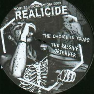 Realicide - The Choice Is Yours (2010)