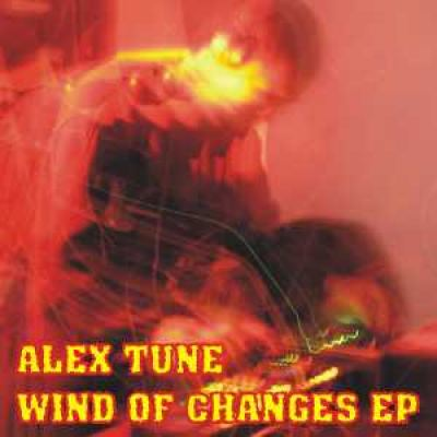 AleX Tune - Wind Of Changes EP (2008)