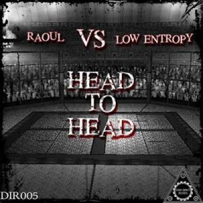 Raoul vs Low Entropy - Head to Head (2016)