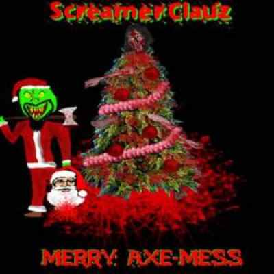ScreamerClauz - Merry Axe-Mess (2003)