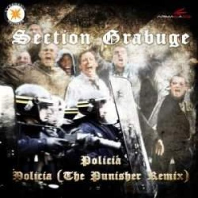 Section Grabuge - Policia (2010)