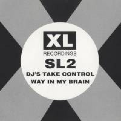 SL2 - DJ's Take Control / Way In My Brain (1991)