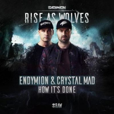 Endymion & Crystal Mad - How It's Done (2017)