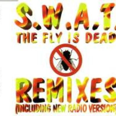 Swat - The Fly Is Dead (Remixes) (1994)