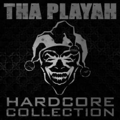 Tha Playah - Hardcore Collection (2009)