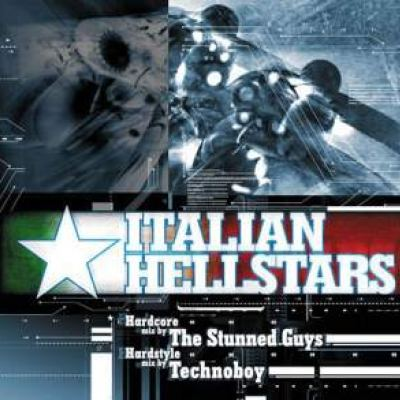 The Stunned Guys and Technoboy - Italian Hellstars (2005)