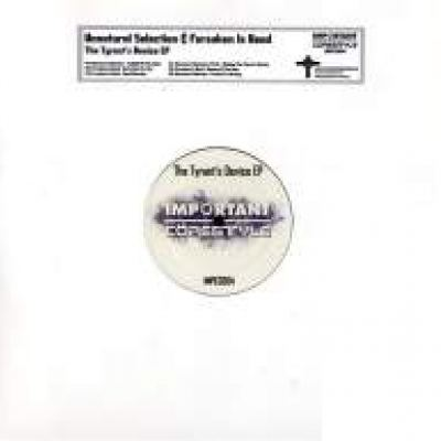Unnatural Selection & Forsaken Is Dead - The Tyrant's Device EP (2009)