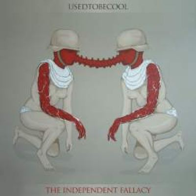 Usedtobecool - The Independent Fallacy (2009)