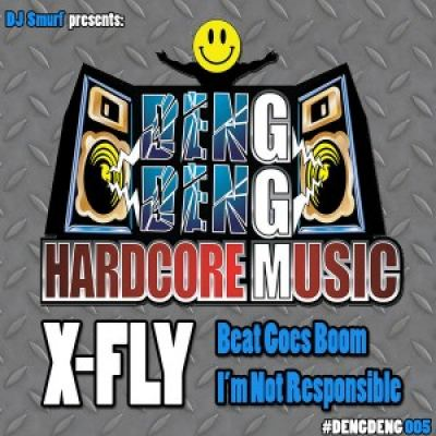 X-Fly - Beat Goes Boom / I'm Not Responsible (2015)
