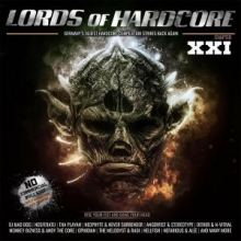 VA - Lords of Hardcore XXI Raise Your Fist And Bang Your Head (2019)