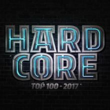 VA - Hardcore Top 100 2017 (Incl. Continuous Mixes) (2017)