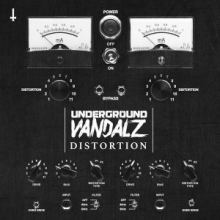 Underground Vandalz - Distortion