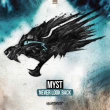 Myst - Never Look Back Radio Edit